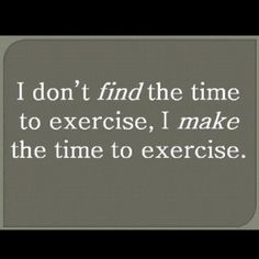 I make time to exercise fitness workout exercise workout motivation exercise motivation fitness quote fitness quotes workout quote workout quotes exercise quotes Citation Motivation Sport, Fitness Motivation, Fitness Quotes, Weight Loss Motivation, Fitness Tips, Health Fitness, Motivation Wall, Morning Motivation, Fitness Goals
