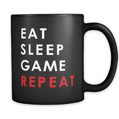 Eat Sleep Game Repeat Mug. Cool mug, video games mug, funny mug, unique mug, ceramic mug, coffee mug, tea mug, wine. #mugs #coffee #shopping #gifts #commissionlink