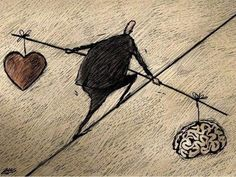 this reminds me of my battle but I know the brain is weighs more than the heart; thus will tip the scale of justice!