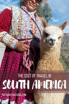 The cost of backpacking South America for six months