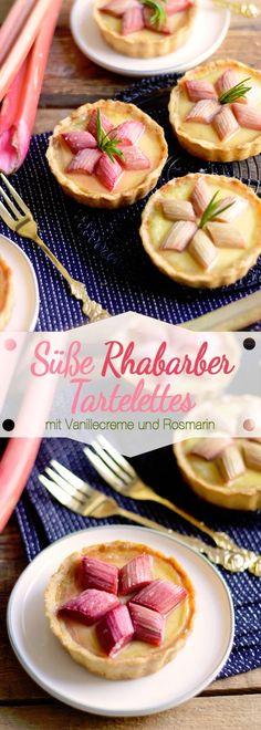 Rhabarberkuchen mal anders - Rezept für süße Rhabarber Tartelettes mit Vanillecreme und Rosmarin