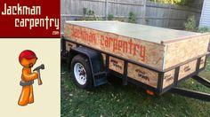 Jackman Carpentry Customized Utility Trailer - Sides and Cover