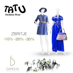 Zbritje # TATU Fashion Wear # Ne përcjellim trendet më të reja ! Ejani në Dardhë !