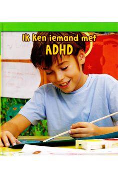 Ik ken iemand met ADHD! Ontdek via dit boek welke sterke kanten en moeilijkheden mensen met ADHD kunnen hebben en hoe je hen kunt helpen.