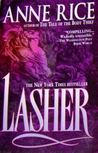 Lasher ~ Anne Rice