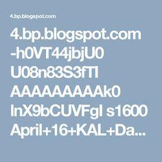 4.bp.blogspot.com -h0VT44jbjU0 U08n83S3fTI AAAAAAAAAk0 lnX9bCUVFgI s1600 April+16+KAL+Day+2CROP.jpg