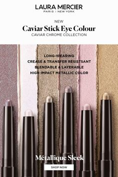 NEW Laura Mercier Caviar Chrome Stick Eye Colour provides long-wearing high impact metallic color with creamy texture and effortless application. Makeup 101, Love Makeup, Makeup Inspo, All Things Beauty, Beauty Make Up, Hair Beauty, Kiss Makeup, Hair Makeup, Makeup Eyes