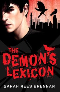 Demon's Lexicon trilogy by Sarah Rees Brennan