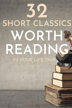 Best short and easy classics everyone should read. These short classic novels are best if you have no time to read. Best short novels for students of middle school, highschool, for anyone who loves short books Books Everyone Should Read, Books To Read For Women, Best Books To Read, I Love Books, Ya Books, Book Challenge, Reading Challenge, Book Suggestions, Book Recommendations