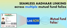 Article to link Mutual Funds to Aadhaar through CAMS.