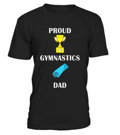 Proud Gymnastics Gymnast Sports Dad Father Parent Shirt