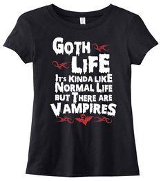T-Shirt - Goth Life