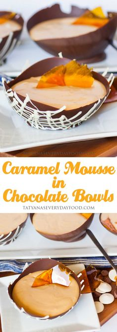Caramel Mousse in Chocolate Bowls - Tatyanas Everyday Food