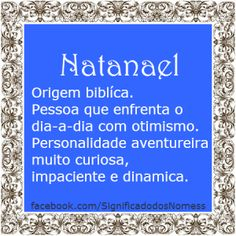 Significado do nome Natanael | Significado dos Nomes Like Quotes, Mr Wonderful, Jehovah, Meant To Be, Manicure, Names, Thoughts, Php, Marketing