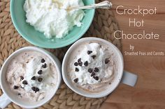 crock pot hot chocolate.