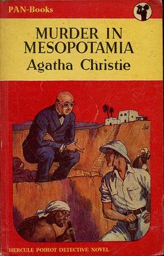 Vintage Hercule Poirot novel. Murder in Mesopotamia.  I wish that I had know of Iraq in this era.  So different than our viewpoint now