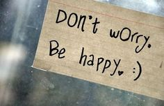 Don't worry Be happy :) - Jappy GB Bilder - GB Pics & Gästebuchbilder Inspirational Quotes Pictures, Great Quotes, Quotes To Live By, The Words, Cool Words, Words Quotes, Me Quotes, Gb Bilder, Happy Pictures