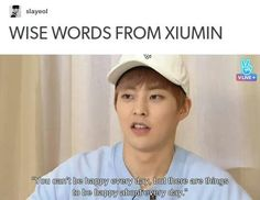 EXO- Xiumin: Words of wisdom. Exo Bts, Chanyeol Baekhyun, Kpop Exo, Bts And Exo, Got7, Exo Memes, Funny Kpop Memes, Shinee, K Pop