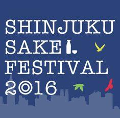 SHINJUKU SAKE FESTIVAL 2016 |