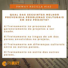 PMWAY RECICLA - Qual das seguintes melhor preveniria problemas culturais em seus projetos?  RESPOSTA: Será postada aqui na próxima semana -- As respostas da semana passada já foram publicadas.  (Deixe a sua resposta nos comentários) . . . INSCREVA-SE NO NOSSO SITE . . . #pmwayrecicla #gerenciamentodeprojetos #projectmanager #pmway #projectmanagement #amomeutrabalho #business #carreira #instajob #instaday #job #meutrabalho #negocios #profissional #trabalho #work #gerenciamentodeestoque