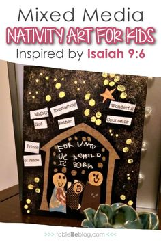 Add some art to your Christmas learning plans with this mixed media nativity art project inspired by Isaiah 9:6. Christmas Art Projects, Projects For Kids, Isaiah 9, Advent Activities, Advent Season, Kids Inspire, A Child Is Born, Christian School, Native Art
