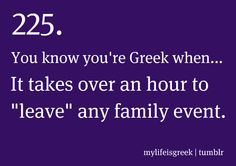And you come at least 20 minutes late every time. Greek Memes, Funny Greek Quotes, Greek Sayings, Funny Quotes, Dippin Dots, Church Humor, Greek Girl, Greek Culture, Words Quotes