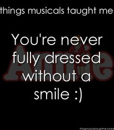 Annie ~ Things Musicals Taught Me, ~ ☮ Broadway Musical Quotes 🎭 ☮