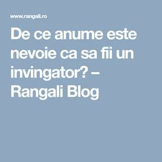 De ce anume este nevoie ca sa fii un invingator? – Rangali Blog