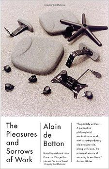 The Pleasures and Sorrows of Work (Vintage International): Alain De Botton: 9780307277251 +++ 2009 TED Talk on the meaning of success+++ Book Cover Design, Book Design, Books To Read, My Books, Finding Yourself, Make It Yourself, Reading Online, Books Online, The Book