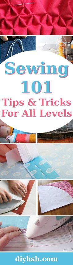 DIY Home Sweet Home: Sewing 101 - Tips & Tricks For All Levels