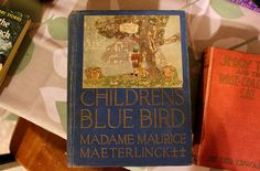 The Children's Blue Bird by Georgette Leblanc (Madame Maurice Maeterlinck), translated by Alexander Teixeira De Mattos, illustrated by Herbert Paus.  NY: Dodd, Mead and Company, 1919