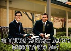 Spiritual thoughts, uplifting quotes, and inspirational stories. A list of 45 things to know before entering the MTC. It's a great list, and I wish I knew all of these things and more before I entered the MTC!