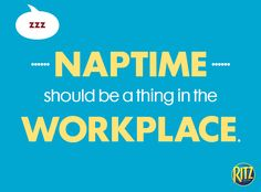 Naptime for all. It's funny because you wish it were true! Fun Quotes, Best Quotes, It's Funny, Workplace, Wish, Best Quotes Ever, Madea Funny Quotes