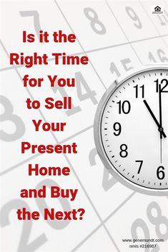 Is it the Right Time for You to Sell Your Present Home Best Loans, Real Estates, Real Estate Tips, Real Estate Marketing, Chicago, Advice, News, Things To Sell, The Body