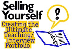 Selling Yourself: Creating the Ultimate Teaching/Interview Portfolio (@ Teachnet) Teaching Interview, Teacher Interviews, Teaching Resume, Interview Advice, Teaching Jobs, Student Teaching, Job Interviews, Teacher Portfolio, Portfolio Ideas