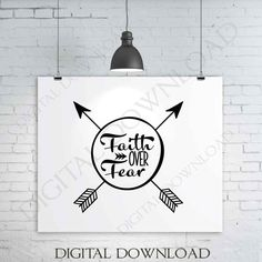 Faith over fear arrow Design Vector Digital Download - Typography, Vinyl Saying, Instant Download svg ai pdf, DIY Silhouette Cutting Quote by ExpressionsDigital on Etsy