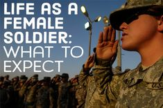 What life is like for a woman in the Army and how you should prepare for it.