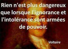 Le danger de l'ignorance et de l'intolérance                                                                                                                                                                                 Plus