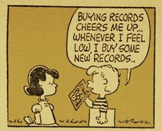 Charlie Brown. Oh man, still so true! I just need a stereo and I can play mine ;)