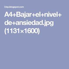 A4+Bajar+el+nivel+de+ansiedad.jpg (1131×1600)