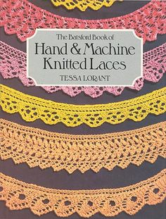 """Link to a book review of """"Hand & Machine knitted laces"""" by Tessa Lorant. The review is in German and English, by kind permission from Kerstin of the Strickforum blog."""