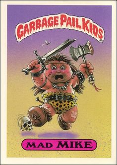 garbage pail kids | Garbage Pail Kids 1st Series Kids Giant Stickers (Base Set) 33-A by ...
