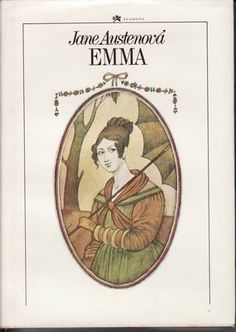 Book cover for Czech edition of Jane Austen's Emma by Adolf Born Emma Jane Austen, Jane Austen Books, Book Cover Art, Book Covers, Ex Libris, Animation Film, I Love Books, Ms, Reading
