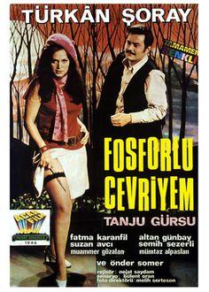 """✿ ❤ """"Fosforlu Cevriyem"""" Türkan Şoray, Tanju Gürsu..."""
