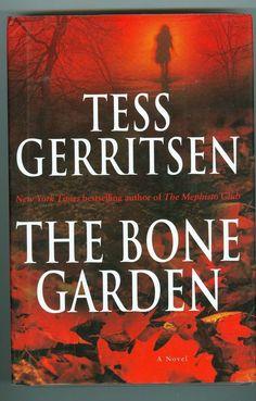 Tess Gerritsen The Bone Garden Mystery Novel: the book that got me hooked on… I Love Books, Good Books, Books To Read, My Books, Book Tv, The Book, Tess Gerritsen, Best Mysteries, Thriller Books