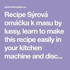 Recipe Jedlý sen z malin a ostružin by lussy, learn to make this recipe easily in your kitchen machine and discover other Thermomix recipes in Dezerty a sladkosti. Kitchen Machine, Learning, Studying, Teaching, Onderwijs