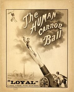 Vintage The Human Canon Ball Poster -  1879