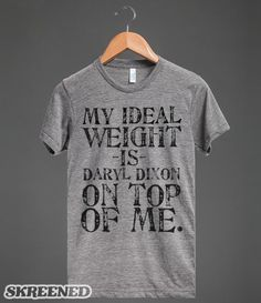 My Ideal Weight is Daryl Dixon #Claimed #TheWalkingDead #NormanReedus