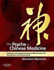 THE PSYCHE IN CHINESE MEDICINE comprehensively discusses the treatment of mental-emotional disorders with both acupuncture and herbal medicine. Suitable for practitioners and students of Chinese medic Medicine Book, Herbal Medicine, Natural Medicine, Reiki, Emotional Disorders, Mental Disorders, Eastern Medicine, Psychology Disorders, Chinese Herbs