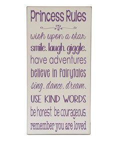 Look at this Cream & Pink 'Princess Rules' Wall Sign by Vinyl Crafts Purple Princess Room, Little Princess, Big Girl Bedrooms, Little Girl Rooms, Girls Bedroom, Baby Bedroom, Purple Rooms, Vinyl Crafts, Kind Words